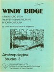 Windy Ridge: A Prehistoric Site in the Inter-Riverine Piedmont in South Carolina by John H. House and Ronald W. Wogaman