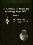 The Conference on Historic Site Archaeology Papers 1975 - Volume 10