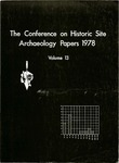 The Conference on Historic Site Archaeology Papers 1978 - Volume 13