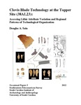 Clovis Blade Technology at the Topper Site (38AL23): Assessing Lithic Attribute Variation and Regional Patterns of Technological Organization by Douglas A. Sain